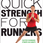 Why You Should Add Quick Strength For Runners To Your Fitness Routine