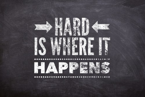 Hard Is Where It Happens