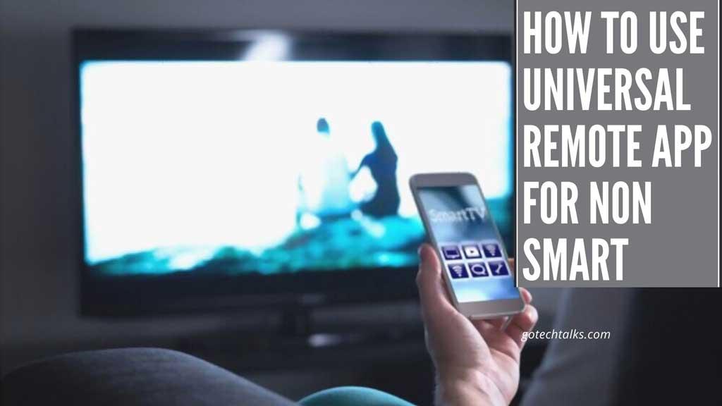Universal Remote App For Non Smart Tv