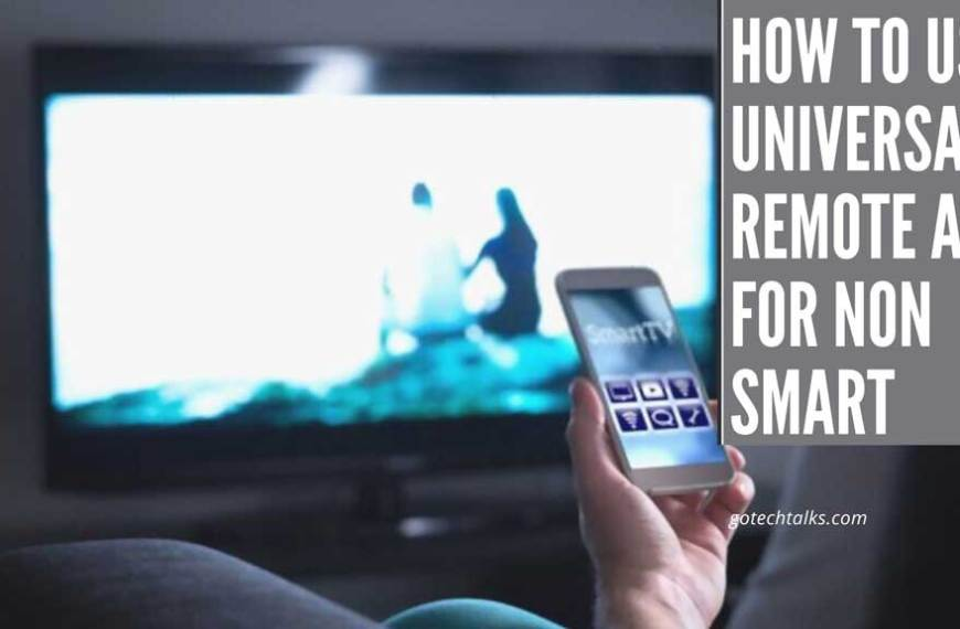 Using Universal Remote App For Non Smart Tv? [2021]
