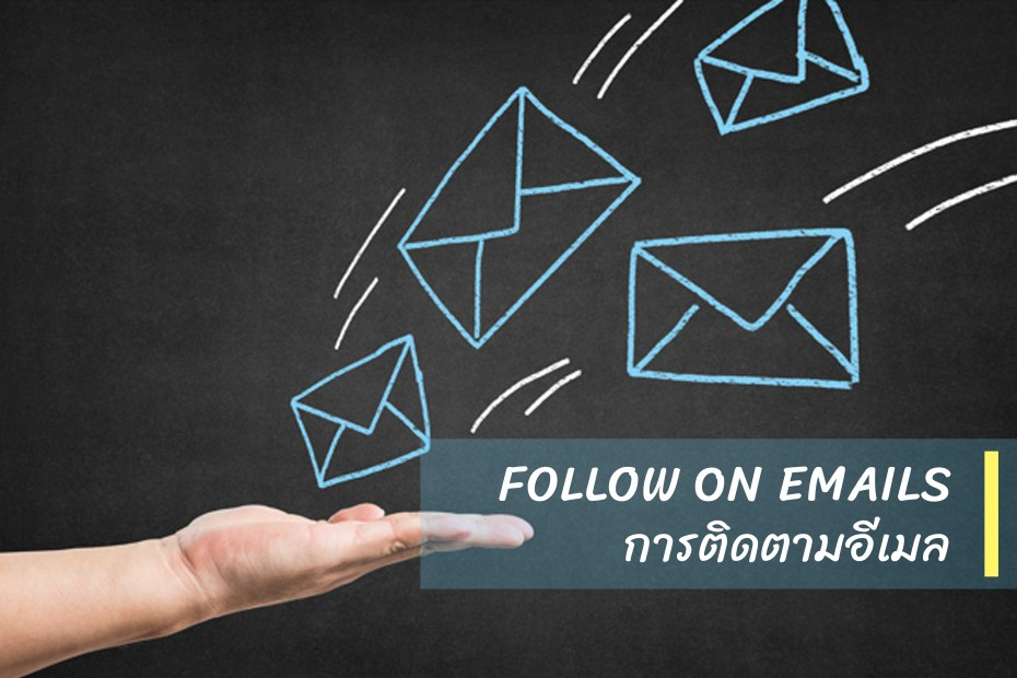 FOLLOW ON EMAILS