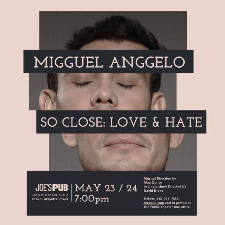 So Close: Love & Hate Coming to Joe's Pub