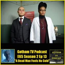 GTVP E65 Gotham S02E13 A Dead Man Feels No Cold Podcast