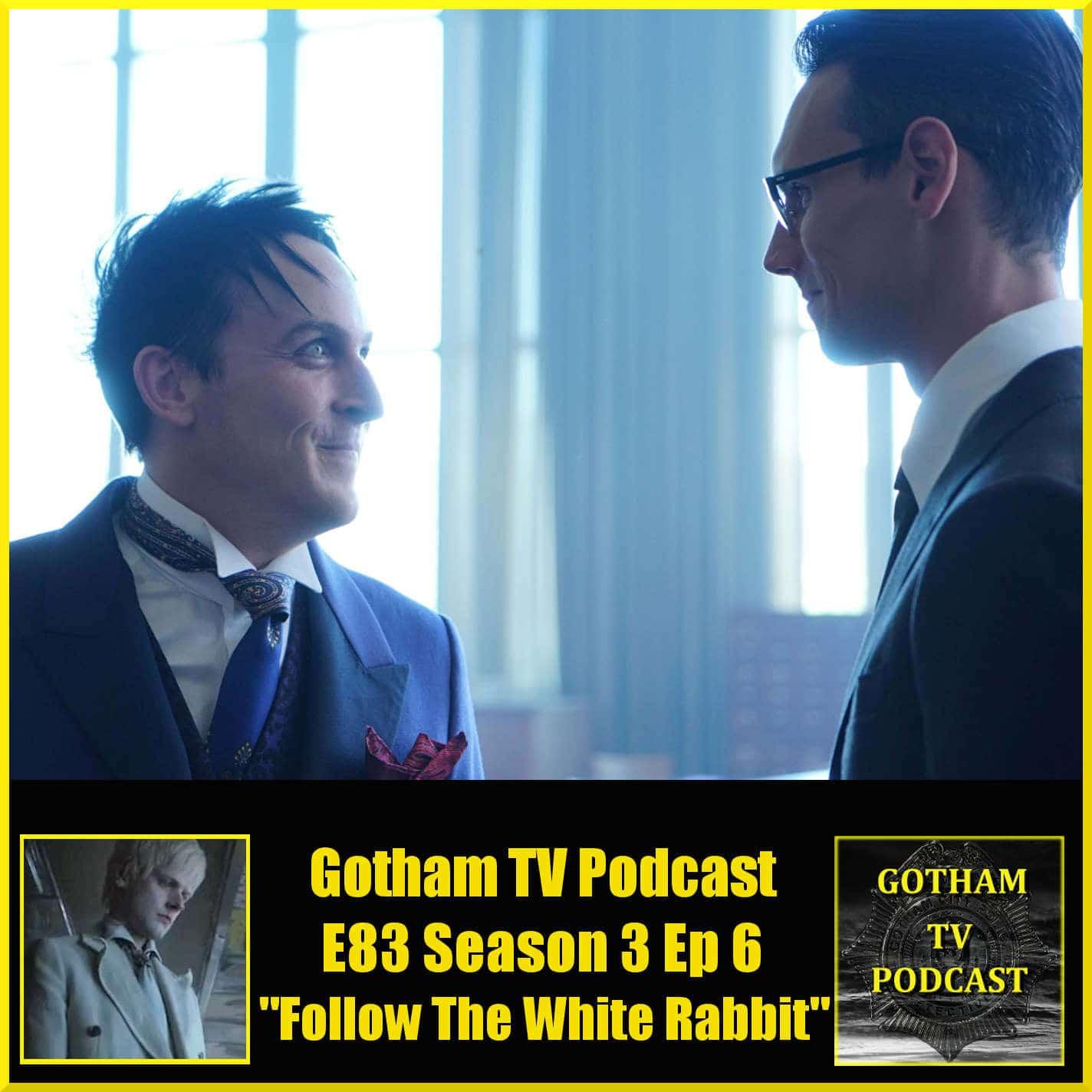 Gotham Season 3 Episode 6 Review Follow The White Rabbit – GTVP83
