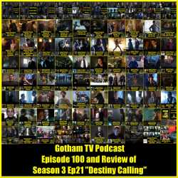 Gotham Season 3 Episode 21 Review Podcast