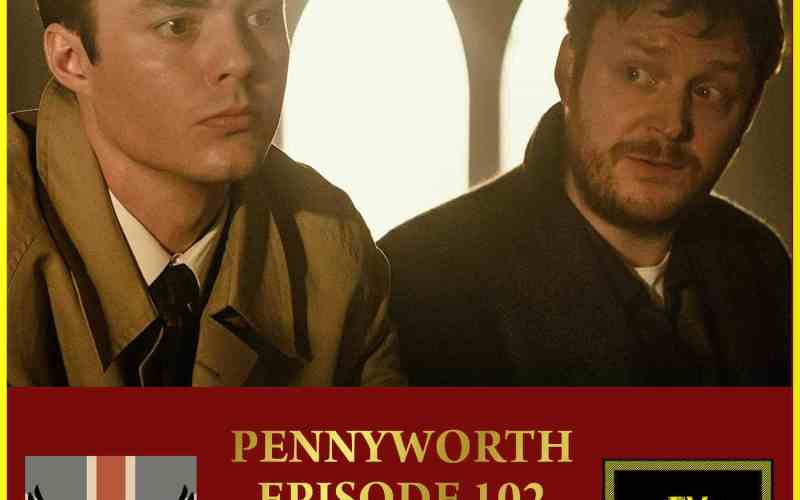 Pennyworth Episode 2 Review