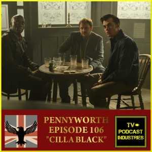 Pennyworth Podcast Episode 6