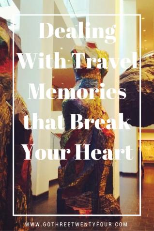 dealing-with-travel-memories-that-break-your-heart-design-1