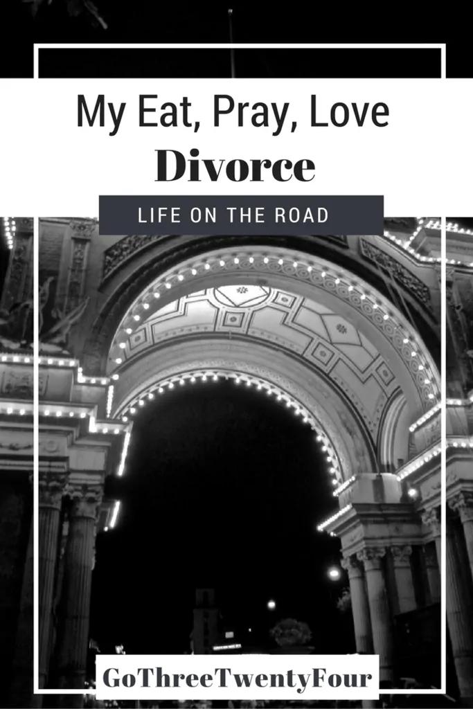 my-eat-pray-love-divorce