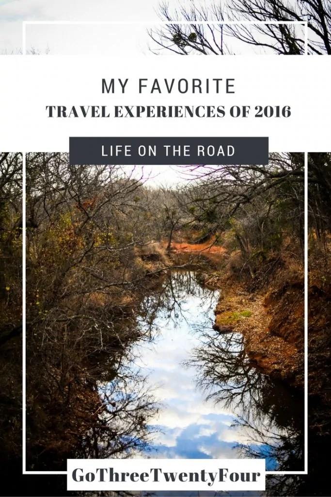 My Favorite Travel Experiences of 2016