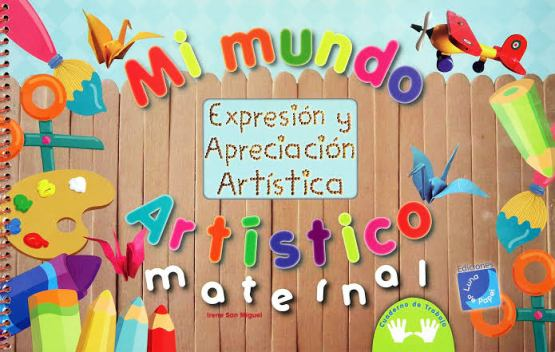 MI MUNDO ARTISTICO, MATERNAL