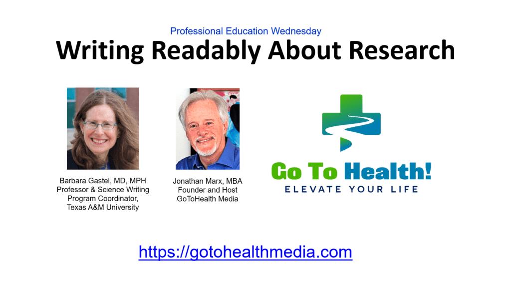 Writing Readably about Research Barbara Gastel MD MPH