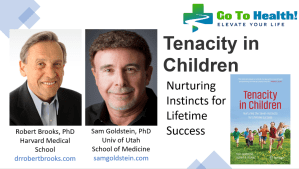Tenacity in Children Robert Brooks PhD Sam Goldstein PhD