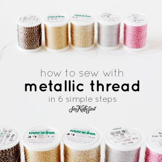In this tutorial, See Kate Sew shares the proper supplies and steps necessary to sew effortlessly with metallic thread. -Sewtorial