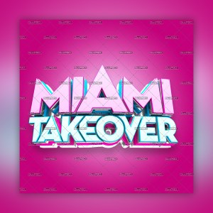 Miami Take Over 3D