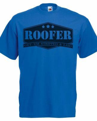 Blue t-shirt about roofer, funny joke