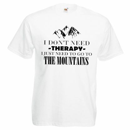 Mens I Dont Need Therapy I Just Need To Go To The Mountains T Shirt