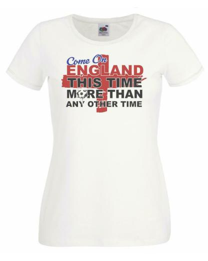 Ladies Come on England Euros World Cup Supporters Football T-Shirt