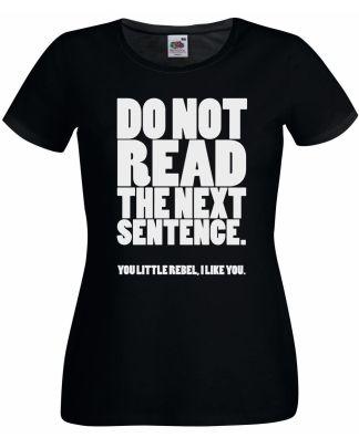 Rebel I Like You Black T-Shirt Ladies