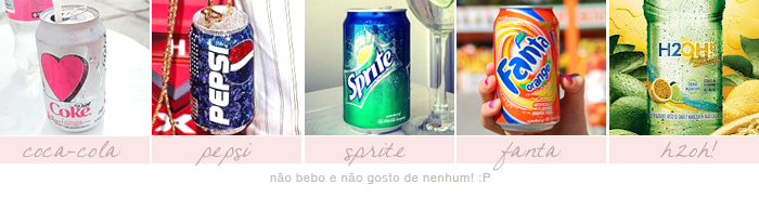 meme-25-coisas-que-prefiro-sininhu-sylvia-santini-coca-cola-pepsi-sprite-fanta-h20h-got-sin-2