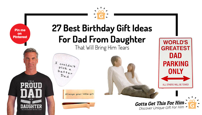 Birthday Gift Ideas For Dad From Daughter