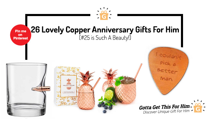 26 Lovely Copper Anniversary Gifts For Him 25 Is Such A Beauty