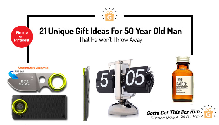 21 Unique Gift Ideas For 50 Year Old Man That He Won't Throw Away ...
