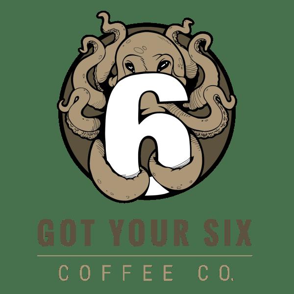 Got your six coffee