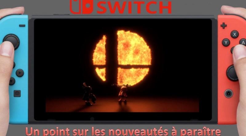 nouveautés Switch à venir