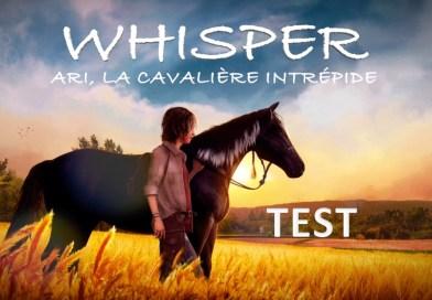 Test Whisper - Ari, la cavalière intrépide - PS4 SWITCH