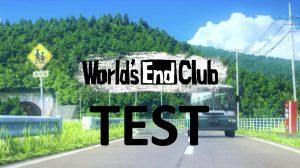 Test World's End Club