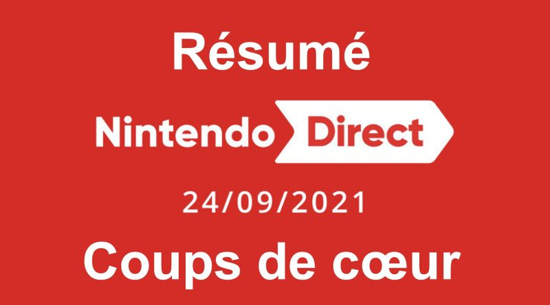 Nintendo Direct - Résumé et coups de coeur