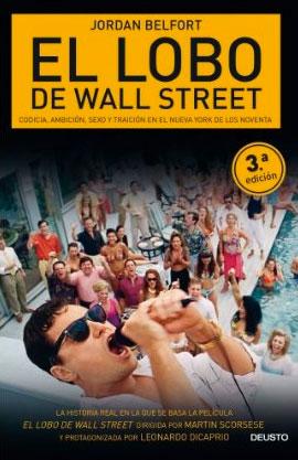 """""""El Lobo de Wall Street: Codicia, ambición, sexo y traición en el Nueva York de los noventa"""""""
