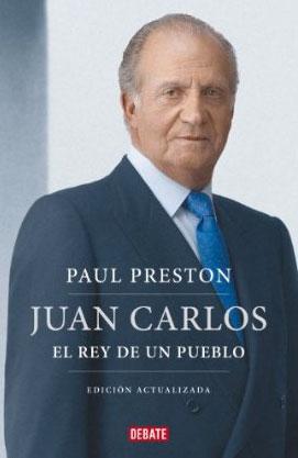 Juan Carlos. Nueva edición de Paul Preston