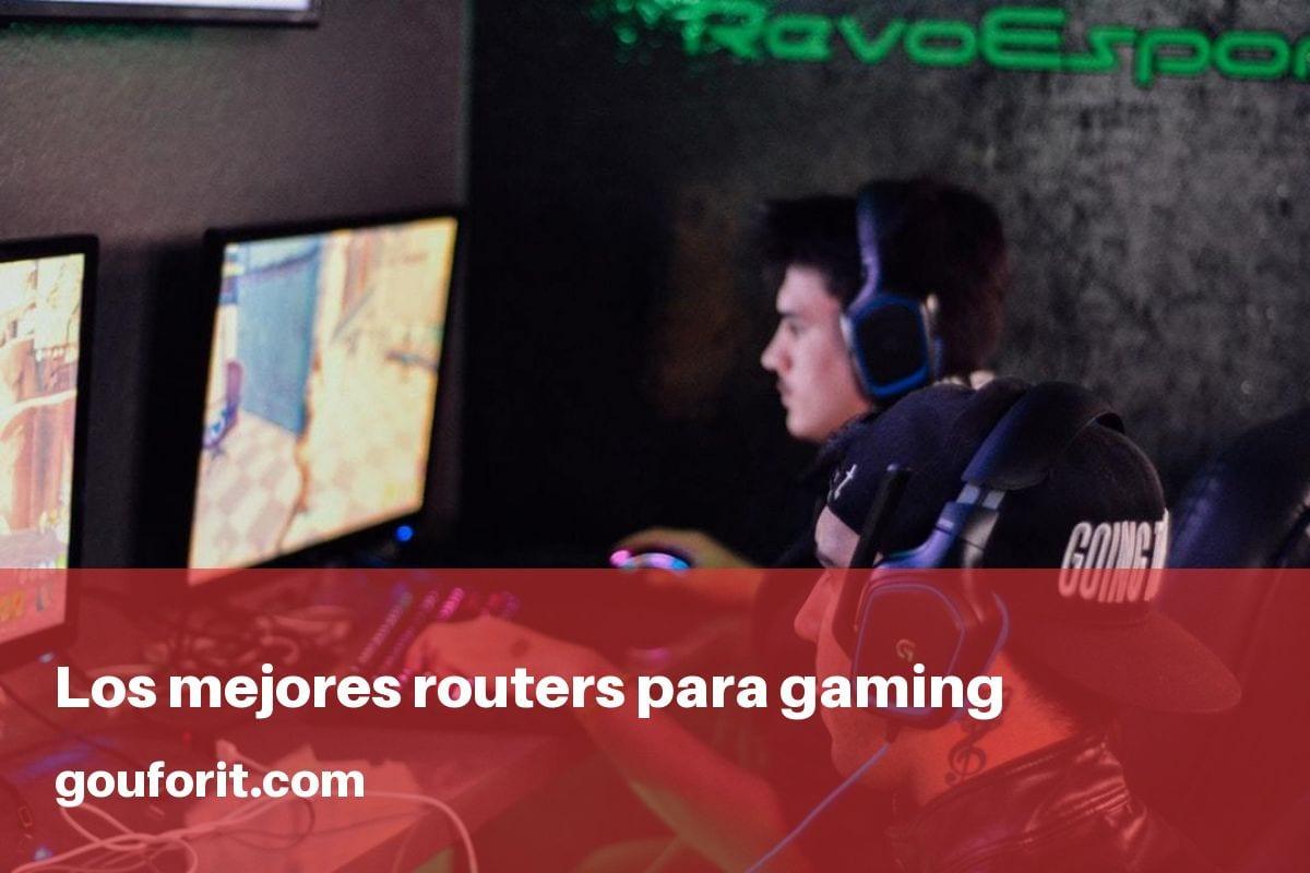 ¿Cuáles son los mejores routers para gaming?