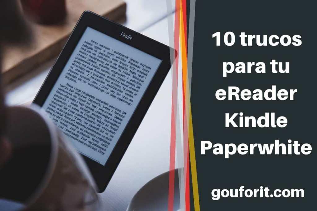 10 trucos y consejos para tu eReader Kindle Paperwhite: Diccionarios y mucho más...