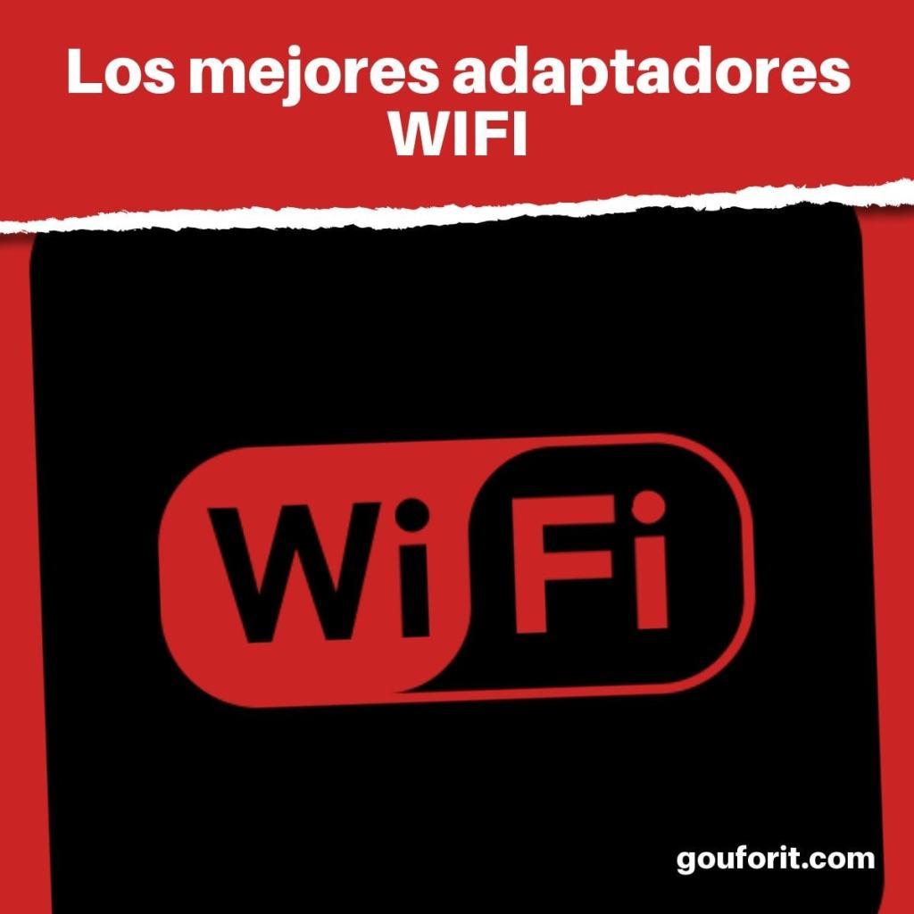 ¿Cuáles son los mejores adaptadores WIFI?