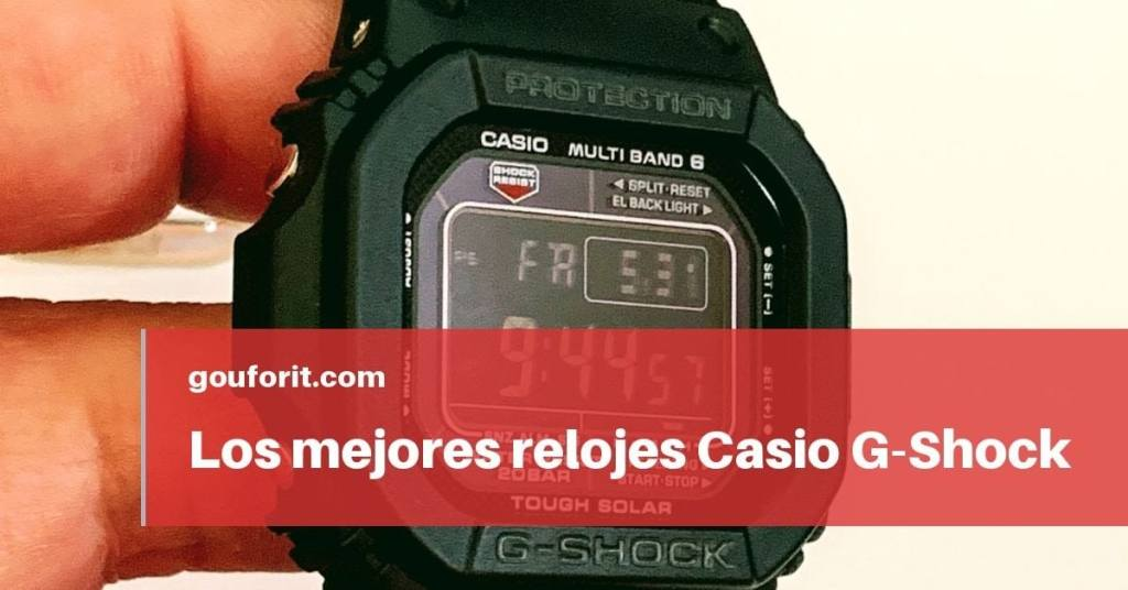 d68aabcc0 Los mejores relojes Casio G-Shock en 2019