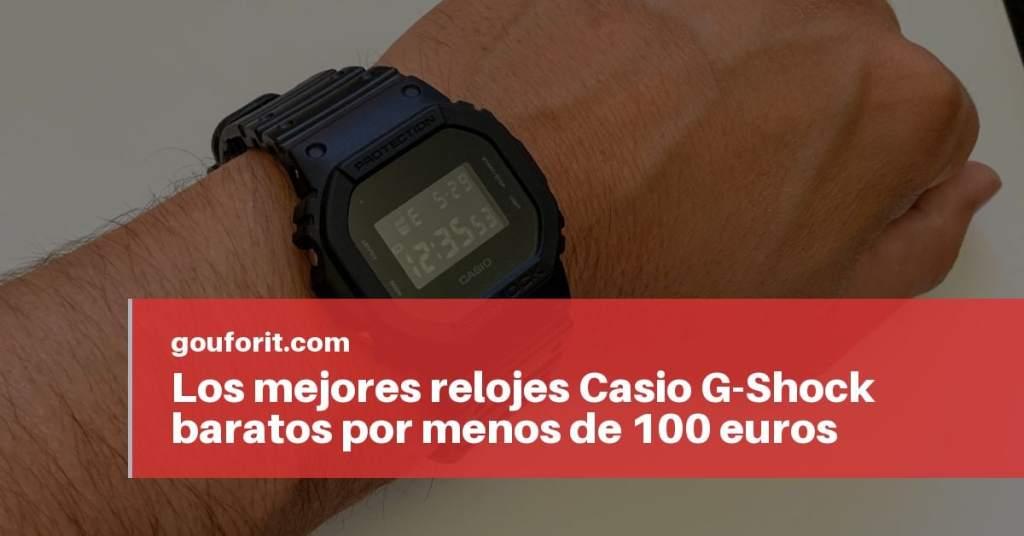 74e0109f1 Los mejores relojes Casio G-Shock baratos por menos de 100 euros