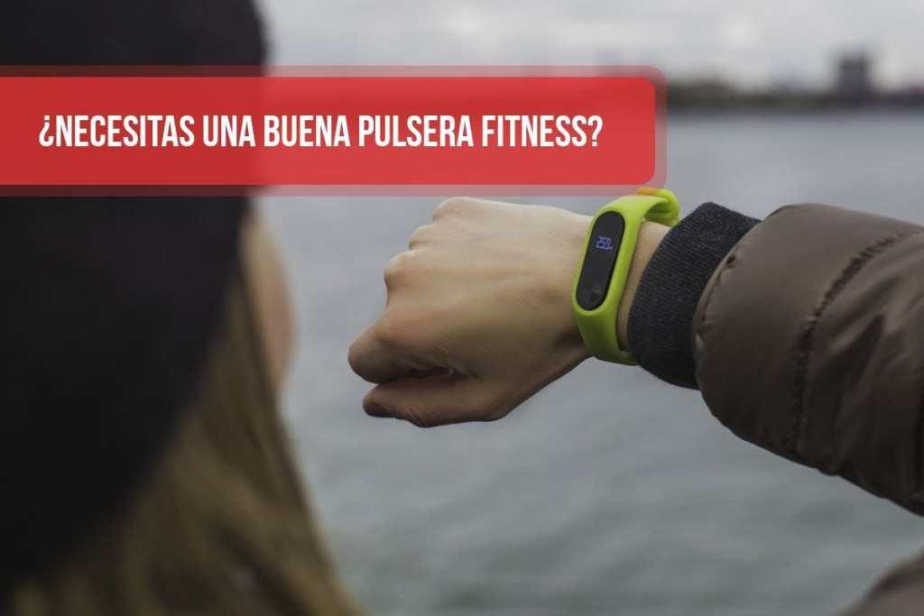 ¿Necesitas una buena pulsera fitness? ¿Pulseras con GPS?