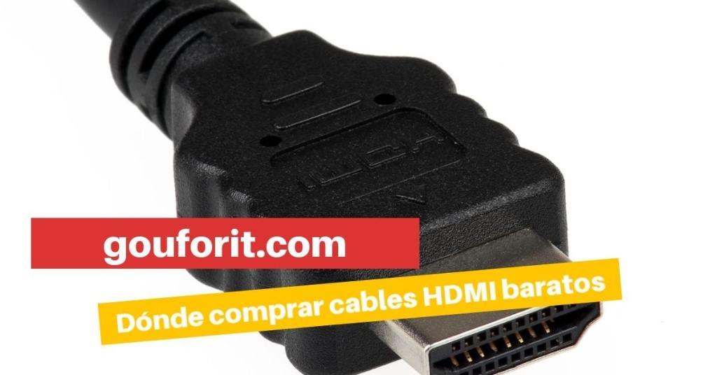 Cómo y dónde comprar cables HDMI baratos y con precio razonable