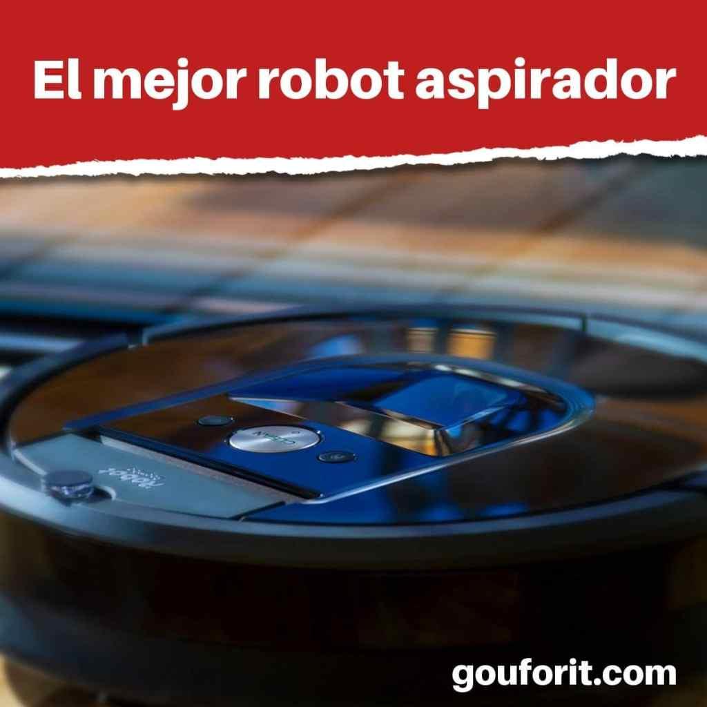 El mejor robot aspirador