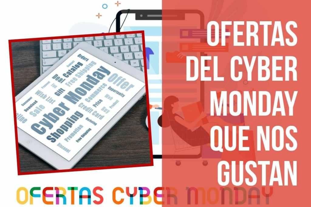 Ofertas del Fin de Semana del Cyber Monday que nos han llamado la atención