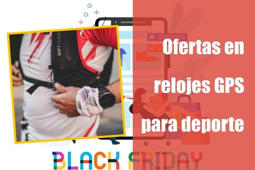 Ofertas en relojes GPS en el Black Friday