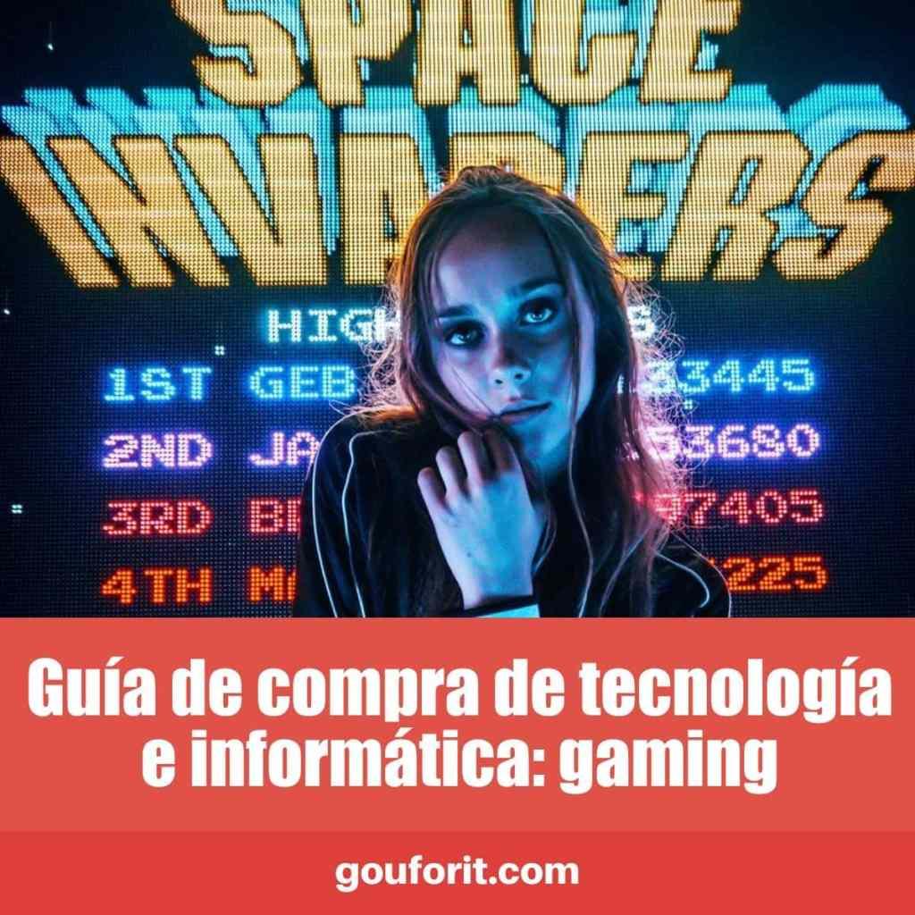 Guía de compra de tecnología e informática: gaming