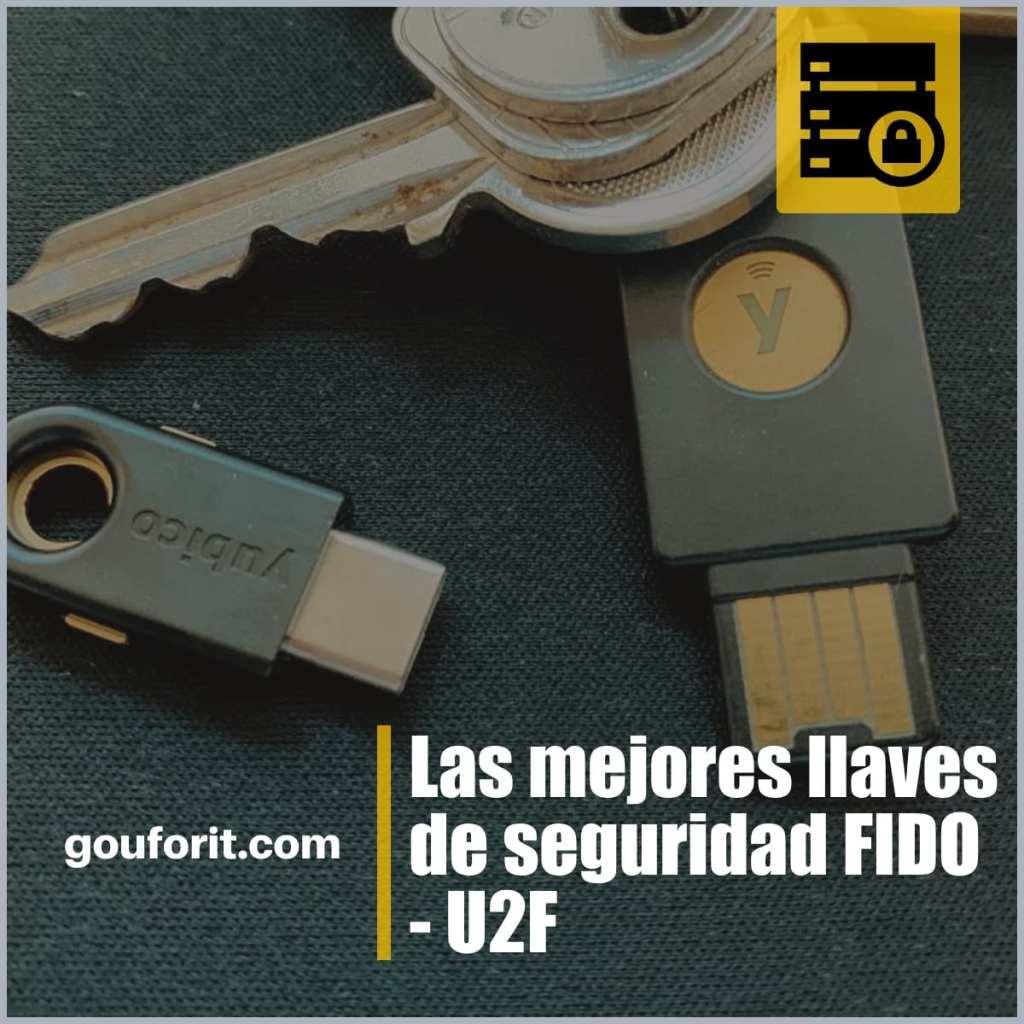 Las mejores llaves de seguridad FIDO - U2F