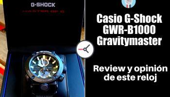 Casio G-Shock GWR-B1000 Gravitymaster - Opinión y review