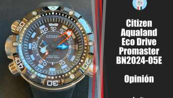 Reloj Citizen Aqualand Eco Drive BN2024-05E - Opinión y review de este diver