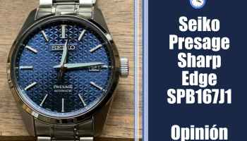 Seiko Presage Sharp Edge SPB167J1 - Opinión y review