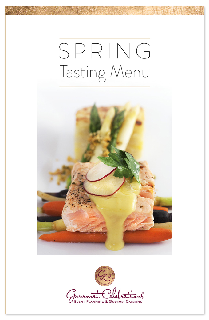 Gourmet Celebrations Spring Tasting Menu 2016 Catering Los Angeles